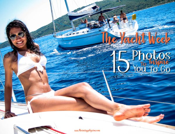THE YACHT WEEK-  15 PHOTOS TO INSPIRE YOU TO GO